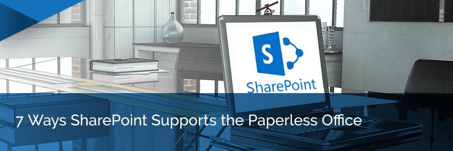 SharePoint paperless office