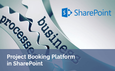 Project Booking Platform SharePoint Case Study